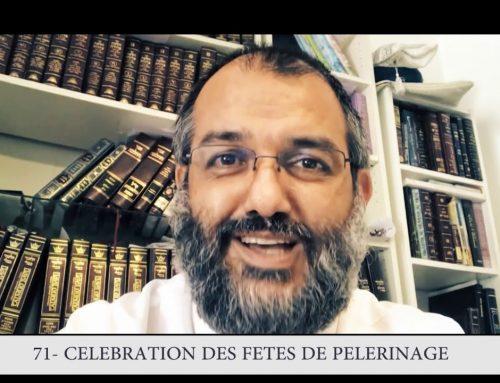 613 – 71eme MITSVA DE LA TORAH – Célébration des fêtes de pèlerinage