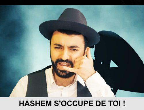 QUAND TU SAIS QUE TOUT VA MAL 1 – Hashem s'occupe de toi – Ouriel Kadoch