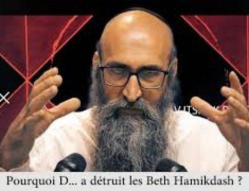 CARRE ET ROND 7 – Pourquoi D… a détruit les Beth Hamikdash – Rav Itshak Peretz