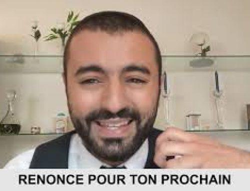 QUAND TU SAIS QUE TOUT VA MAL 10 – Renonce pour ton prochain – Ouriel Kadoch